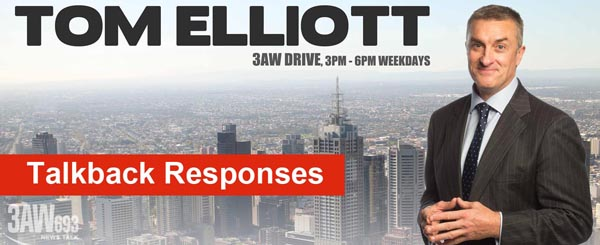Bill Lang on 3AW with Tom Elliot - talkback responses